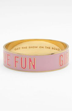 """kate spade new york idiom bangle """"Girls Just Want To Have Fun"""" """"Get the show on the road"""""""