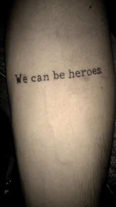 we can be heroes, just for one day <3 #bowie tattoo