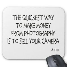 ==>Discount          Photography quotes mousepad           Photography quotes mousepad lowest price for you. In addition you can compare price with another store and read helpful reviews. BuyHow to          Photography quotes mousepad Here a great deal...Cleck Hot Deals >>> http://www.zazzle.com/photography_quotes_mousepad-144818202691992082?rf=238627982471231924&zbar=1&tc=terrest