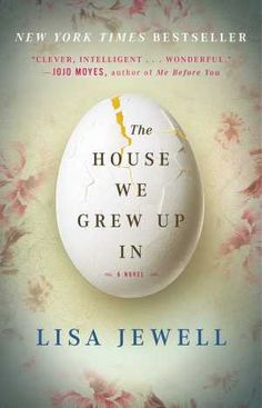 {WANT TO READ} The House We Grew Up In by Lisa Jewell. This one is on my list of 100 book I'll be reading this year! #MMDchallenge #MMDreading