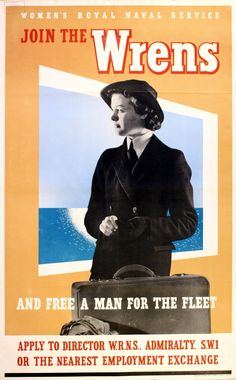 "UK World War Two poster: ""Join the WRENS, Women's Royal Naval Service, and free a man for the fleet. Apply to Director W.R.N.S., Admiralty, SW1 or the nearest employment exchange."""