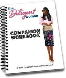The Diligent Woman Mini-Bible Study. Study, Reflect, and Grow a Diligent Woman with this mini-Bible Study and Companion Workbook. Bible Study Plans, Bible Study Guide, Free Bible Study, Bible Study Journal, Scripture Study, Virtuous Woman Quotes, Proverbs 31 Virtuous Woman, New Testament Bible, Bible Studies For Beginners