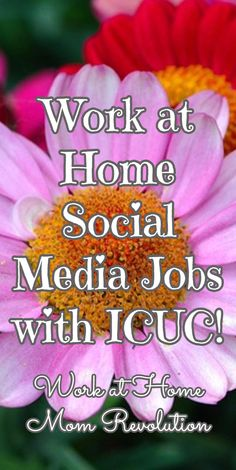 Work at Home Social Media Jobs with ICUC! / Work at Home Mom Revolution