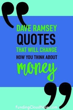 Dave Ramsey Quotes & Sayings that Will Change Your Perspective on Money - Finance tips, saving money, budgeting planner Ways To Save Money, Money Saving Tips, How To Make Money, Money Tips, Money Budget, Managing Money, Money Hacks, Finance Quotes, Finance Tips