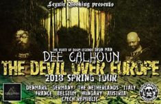 DEE CALHOUN Announces 'The Devil Over Europe' Spring 2018 Solo Tour