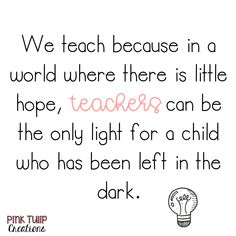 Browse over 350 educational resources created by Pink Tulip Teaching Creations in the official Teachers Pay Teachers store. Teaching Quotes, Education Quotes, Teacher Memes, Funny Teacher Quotes, Love Teacher, Song Words, Teacher Inspiration, Teacher Appreciation, Appreciation Quotes