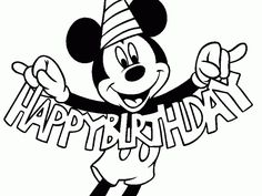 Free Printable Happy Birthday Coloring Pages For Kids | Mickey mouse ...