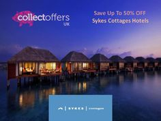 Save up to 50% off at sykes cottages uk