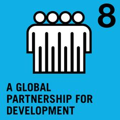 #MDG8 = Global Partnership for Development   The MDGs have mobilized action from Governments, civil society and other partners around the world, with significant results obtained through partnerships  #MDGMomentum