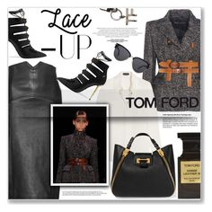 """TOM FORD"" by nanawidia ❤ liked on Polyvore featuring Tom Ford, laceup, TOMFORD, polyvoreeditorial and polyvorecontest"