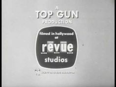 "▶ Revue Studios Logo With ""A Top Gun Production"" (1960) ""Long Version"" - YouTube"