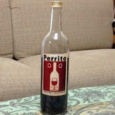 """Wine label is cute! """"Perrito"""""""