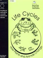 Life Cycles: How Plants and Animals Changes -- a fun and easy musical classroom play for grades 1-4, by Bad Wolf Press. This 20-minute science play can be done as a complete play, skits, reader's theater, or you can just sing songs. No music or drama experience needed!