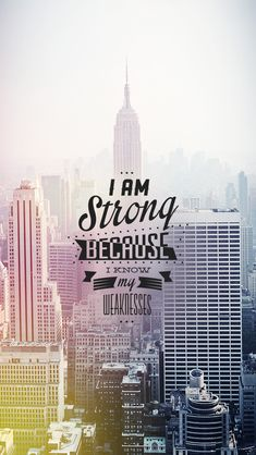 Tap on image for more inspiring quotes! I am strong because I know my weakness. #quoted wallpaper - mobile9