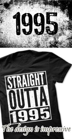 If you are 1995 or loves one. Then this shirt is for you. Cheers !!!
