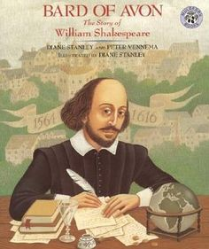 """Bard of Avon: The Story of William Shakespeare"" - Diane Stanley & Peter Vennema  (1992, Nonfiction)"