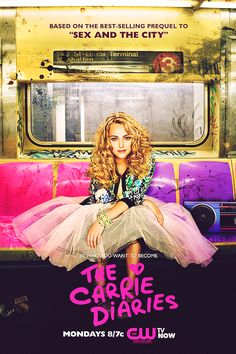 The Carrie Diaries poster - so vibrant! Do you ever go on public transportation? I'm too afraid!