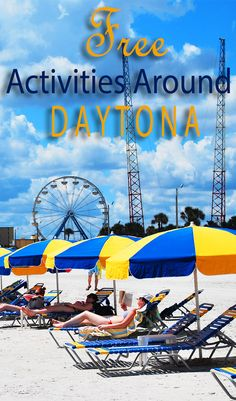 Explore and enjoy Daytona, Florida and the surrounding area with these 12 free activities for the whole family!