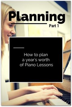 How To Plan For a Year's Worth of Piano Lessons | www.teachpianotoday. #pianolessonplanning #pianostudio #pianoteacher