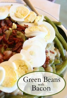 Green Beans with Bacon | FOODIEaholic.com #recipe #cooking #Thanksgiving #appetizer #greenbeans #bacon #egg #casserole