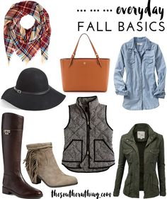 Everyday Fall Basics. These staples are a must have for your fall wardrobe.