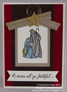 Yellowbear Stampin: All Ye Faithful - Manger style