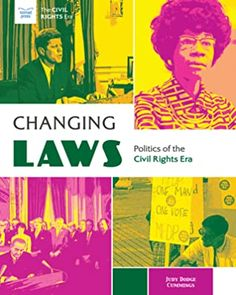 Captivated Reader: Changing Laws: Politics of the Civil Rights Era by Judy Dodge Cummings Political Leaders, Politics, Text To World, Civil Rights Movement, Members Of Congress, Chapter One, Social Emotional Learning, Oppression, Civilization