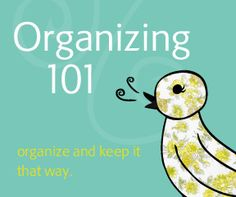 The secret of Organizing 101…