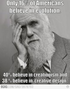 Darwin facepalm, in the name of science.