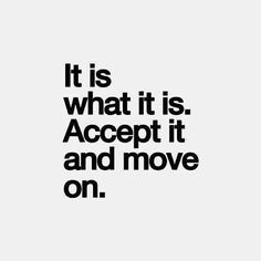 Accept it! #inspirational #quotes