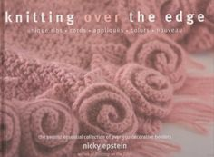 Nicky Epstein - Knitting Over The Edge - Laura QQi - Picasa Web Albums