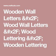 Wooden Wall Letters / Wood Wall Letters / Wood Lettering / Wooden Lettering