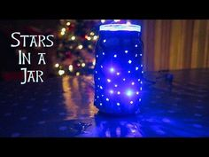 DIY XMAS NIGHT LIGHT - STARS IN A JAR - YouTube