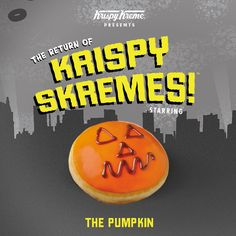 Meet The Pumpkin - just one of the characters introduced by Krispy Kreme for Halloween. In store until 3rd November.  All treats, no tricks...!