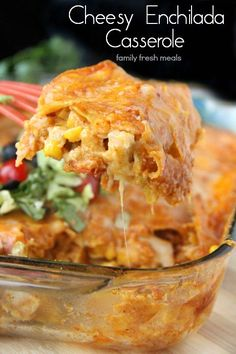 Cheesy Chicken Enchilada Casserole - FamilyFreshMeals.com