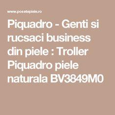 Piquadro - Genti si rucsaci business din piele : Troller Piquadro piele naturala BV3849M0