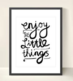 Enjoy The Little Things  Inspiring 8x10 inch Print door theloveshop, $20.00