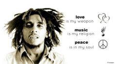 One Love Bob Marley! <3