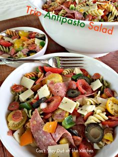 Trio Antipasto Salad - Can't Stay Out Of The Kitchen