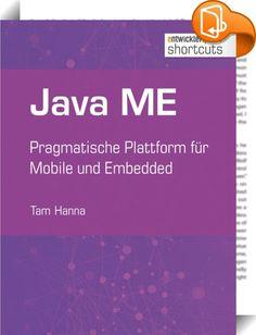 Java ME    ::  Java ME ist zwar weder eine neue noch eine besonders beliebte Technologie. Doch auch wenn es mittlerweile eine Milliarde Smartphone-User gibt, so ist diese Zahl immer noch klein im Vergleich zu den Massen von nur durch Java ME ansprechbaren Dumbphone-Besitzern. Nachdem sich der erste Teil dieses shortcuts mit dem Thema GUI für Java ME beschäftigt, folgt im zweiten Kapitel eine detaillierte Analyse der im Hintergrund befindlichen Logik. Dabei liegt der Fokus auf dem Inter...