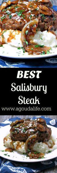 COMFORT FOOD ALERT: Best Salisbury Steak ~ pan searedground beef pattiesslathered in rich onion-mushroom gravy served over abed of creamy mashed potatoes.