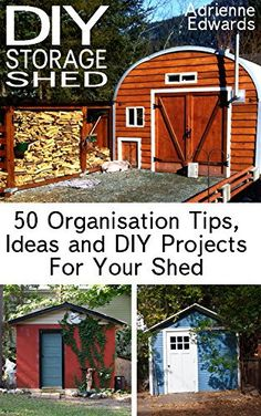 If you trying to find DIY Storage Shed: 50 Organisation Tips, Ideas and DIY Projects For Your Shed: (Woodworking Basics, DIY Shed, Woodworking Cheap Storage Sheds, Diy Storage Shed Plans, Storage Shed Organization, Diy Shed, Woodworking Basics, Woodworking Projects Diy, Woodworking Plans, Diy Projects, Chicken Coop Designs