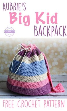 Aubrie's Crochet Big Kid Backpack   Back to School Series   Free Pattern from Sewrella