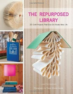 The Repurposed Library: 33 Craft Projects That Give Old Books New Life by Lisa Occhipinti, http://www.amazon.com/dp/1584799099/ref=cm_sw_r_pi_dp_GurFpb01TXVYW