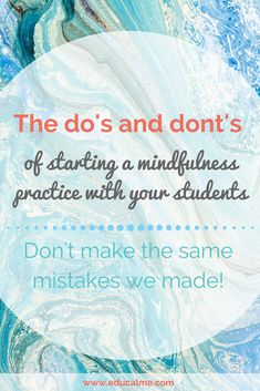 Don't make the same mistakes we made when starting a classroom mindfulness practice with your students!!