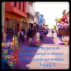 El centro de Cuautla Morelos, hay muchos pretextos para no alcanzar las metas en nuestro negocio, pero el mercado es noble.