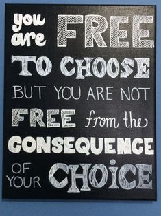 You Are Free to Choose But You Are Not Free From The by DiehlDecor, $12.00