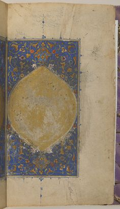 folio 1 verso: Sulwan al-muta' fi 'udwan al-atba' (Comfort of rulers when faced with the hostility of their followers) by Ibn Zafar (d.1170)  TYPE Manuscript HISTORICAL PERIOD(S) Safavid or Qajar period, 18th century? MEDIUM Ink, opaque watercolor and gold on paper DIMENSION(S) H x W: 21 x 31 cm (8 1/4 x 12 3/16 in) GEOGRAPHY Iran