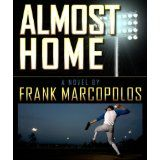 Almost Home (Kindle Edition)By Frank Marcopolos