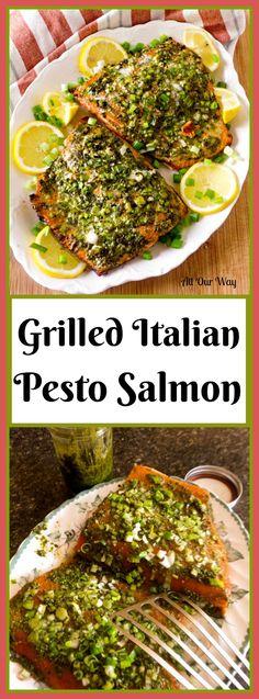 Grilled Italian Pesto Salmon (1/2 c pesto, lemon juice, pepper, salt, add oregano, sub garlic powder)